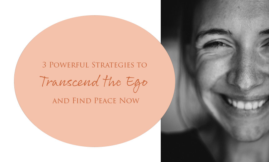 How to transcend the ego