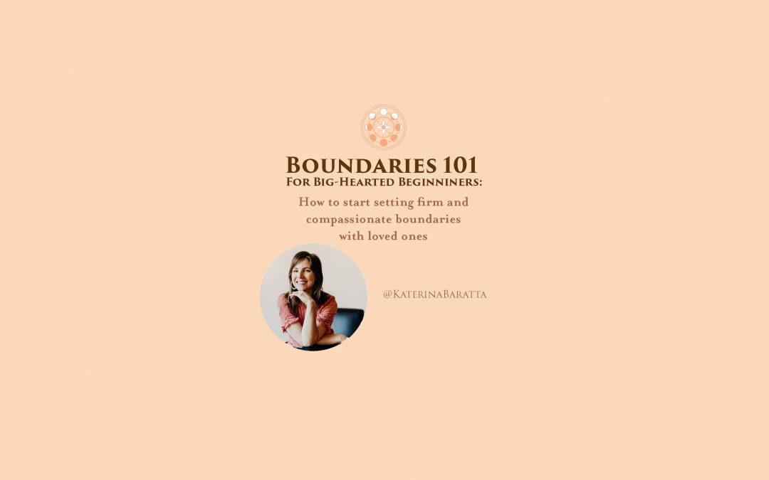 Boundaries 101